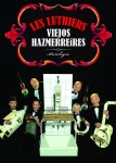 Les Luthiers · Viejos Hazmerreíres  Cartell