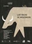 IX Premis Gaudí Las vacas de Wisconsin · Curtmetratge candidat